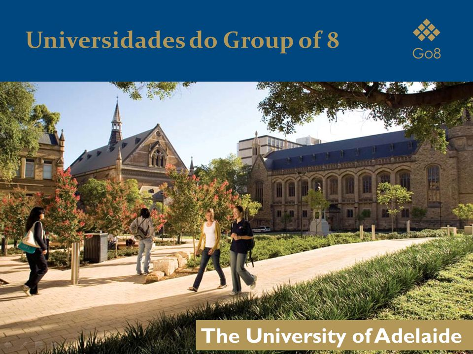 The University of Adelaide Universidades do Group of 8