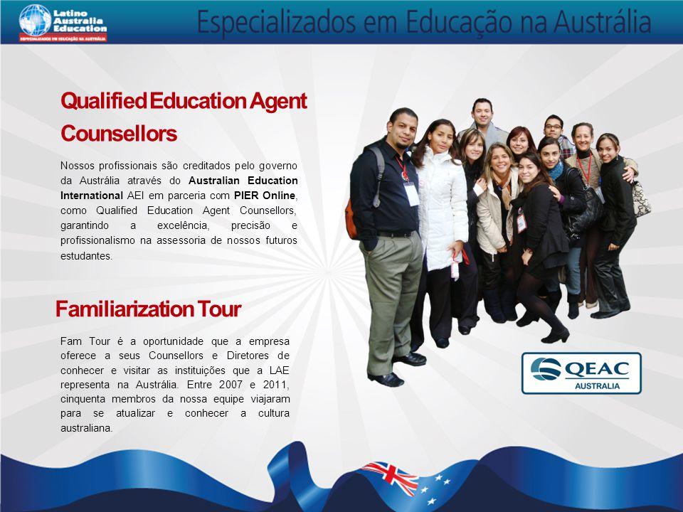 Qualified Education Agent Counsellors Nossos profissionais são creditados pelo governo da Austrália através do Australian Education International AEI