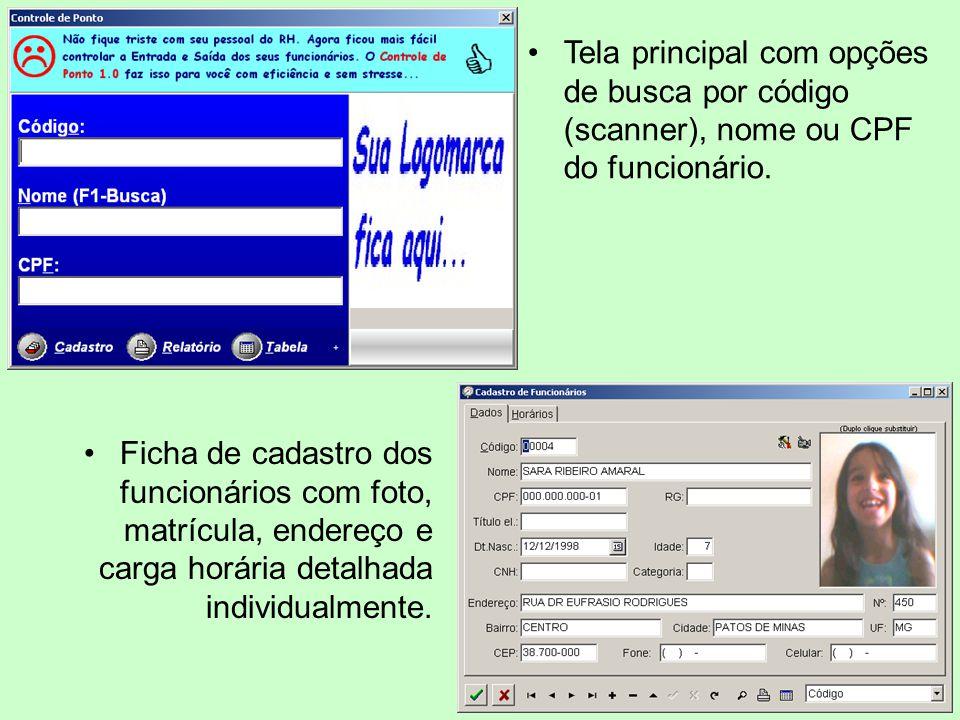 Tela principal com opções de busca por código (scanner), nome ou CPF do funcionário. Ficha de cadastro dos funcionários com foto, matrícula, endereço