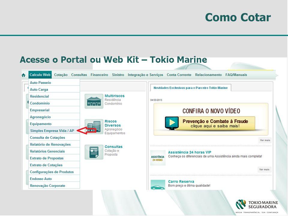 Como Cotar Acesse o Portal ou Web Kit – Tokio Marine
