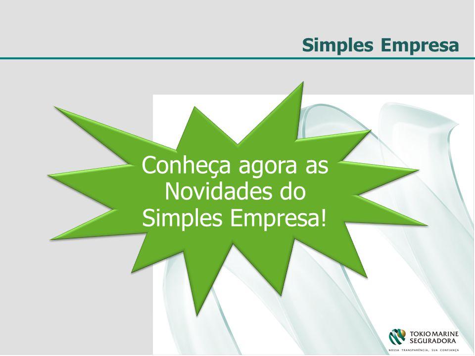 Simples Empresa Simples Empresa – VG VIDA EM GRUPO Simples Empresa – AP ACIDENTES PESSOAIS O que era bom, ficou ainda melhor.