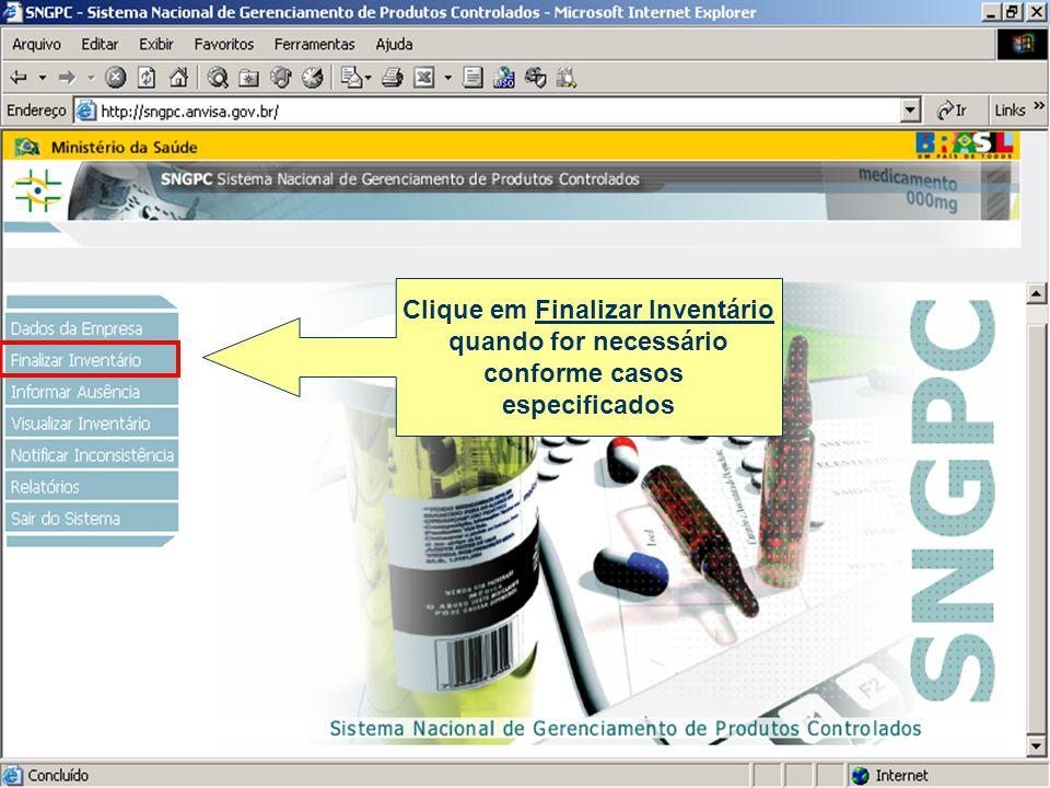 Clique em Finalizar Inventário quando for necessário conforme casos especificados