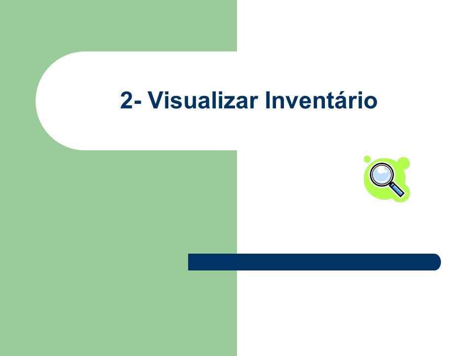 2- Visualizar Inventário