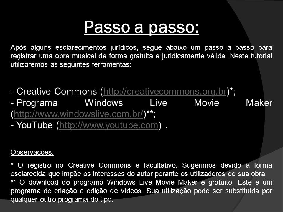 1º Passo: Acesse o site do Creative Commons (http://creativecommons.org.br), e clique para registrar audio.
