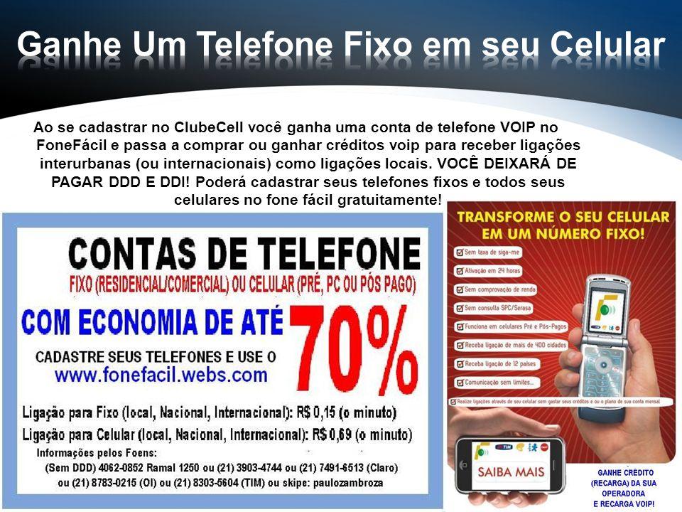Ao se cadastrar no ClubeCell você ganha uma conta de telefone VOIP no FoneFácil e passa a comprar ou ganhar créditos voip para receber ligações interu