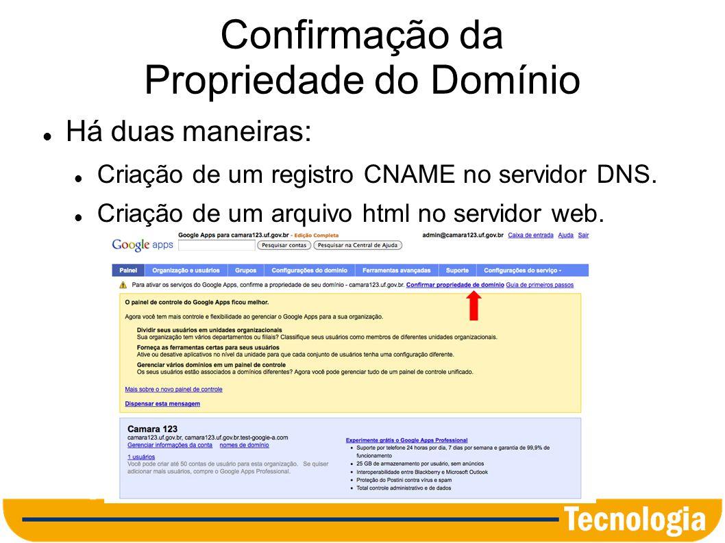 Confirmação por Registro CNAME Método preferencial para domínios hospedados no Interlegis.