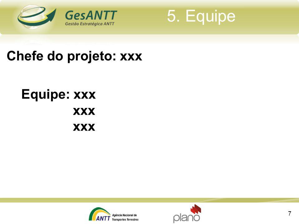 xxx 6. Premissas 8