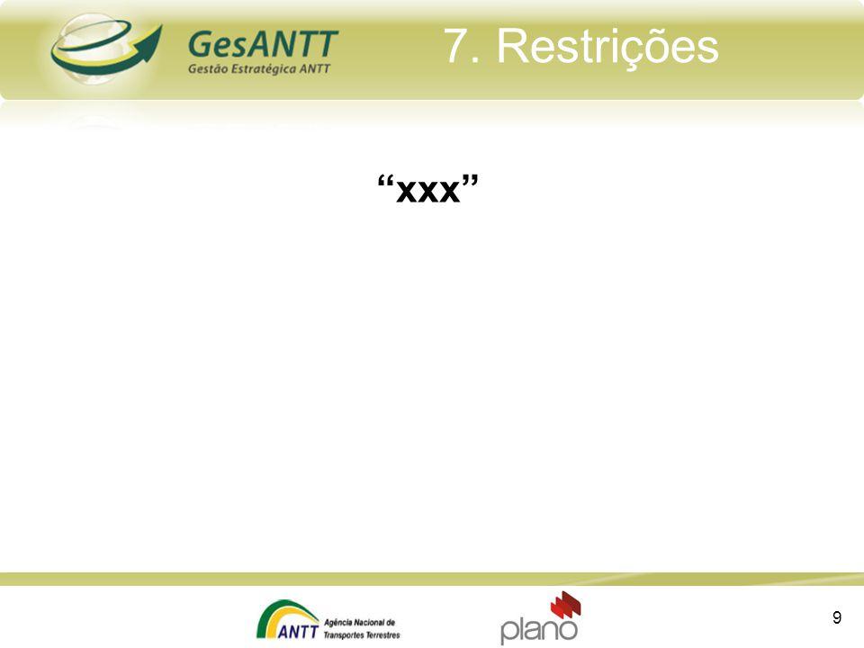 """""""xxx"""" 7. Restrições 9"""