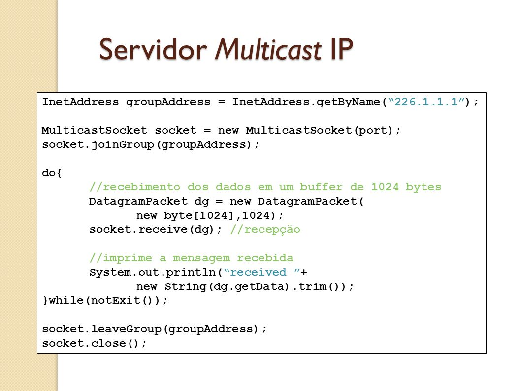 Cliente Multicast IP String message =...