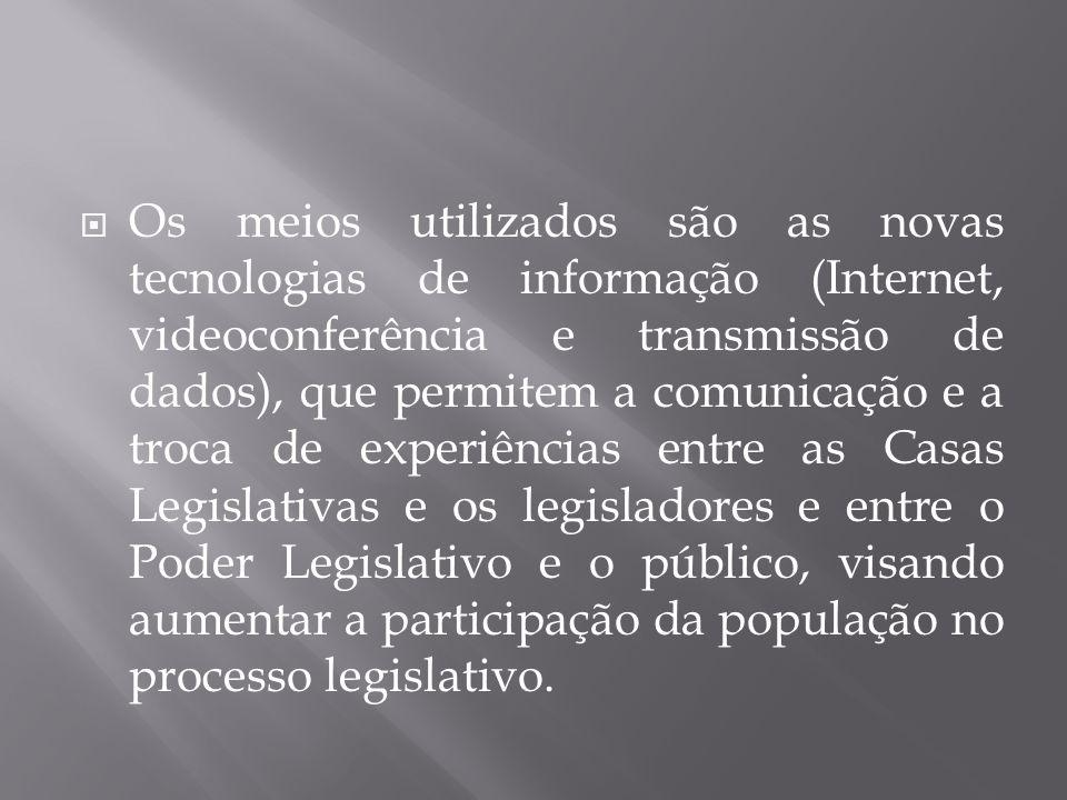  Os meios utilizados são as novas tecnologias de informação (Internet, videoconferência e transmissão de dados), que permitem a comunicação e a troca