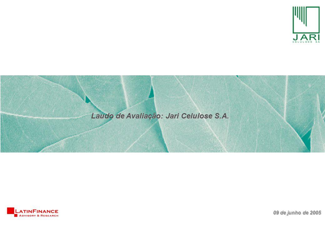 09 de junho de 2005 Laudo de Avaliação: Jari Celulose S.A.