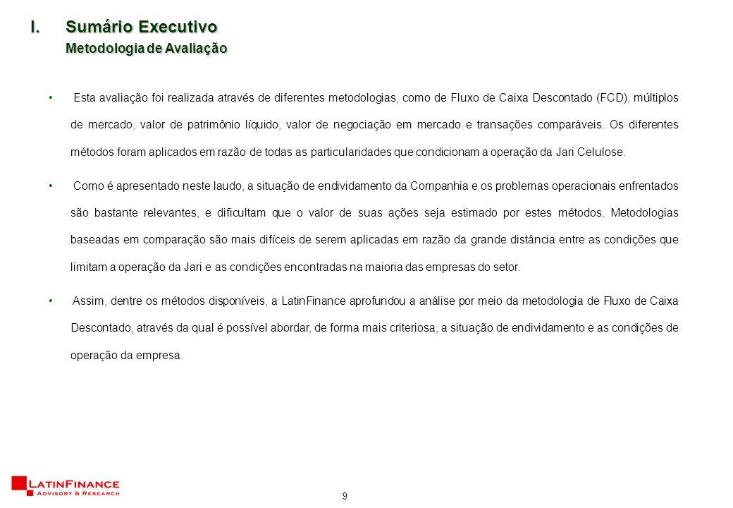 20 No caso da Jari Celulose, algumas particularidades encontradas desconfiguram o sentido do WACC.