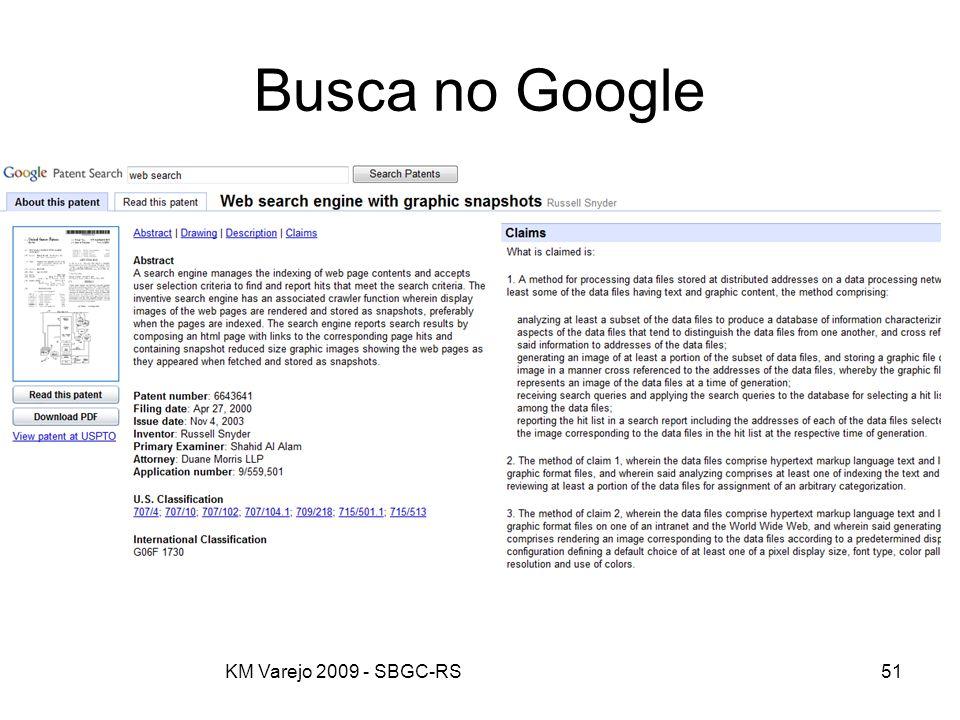 KM Varejo 2009 - SBGC-RS51 Busca no Google