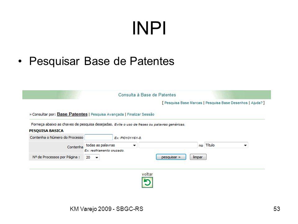 KM Varejo 2009 - SBGC-RS53 INPI Pesquisar Base de Patentes