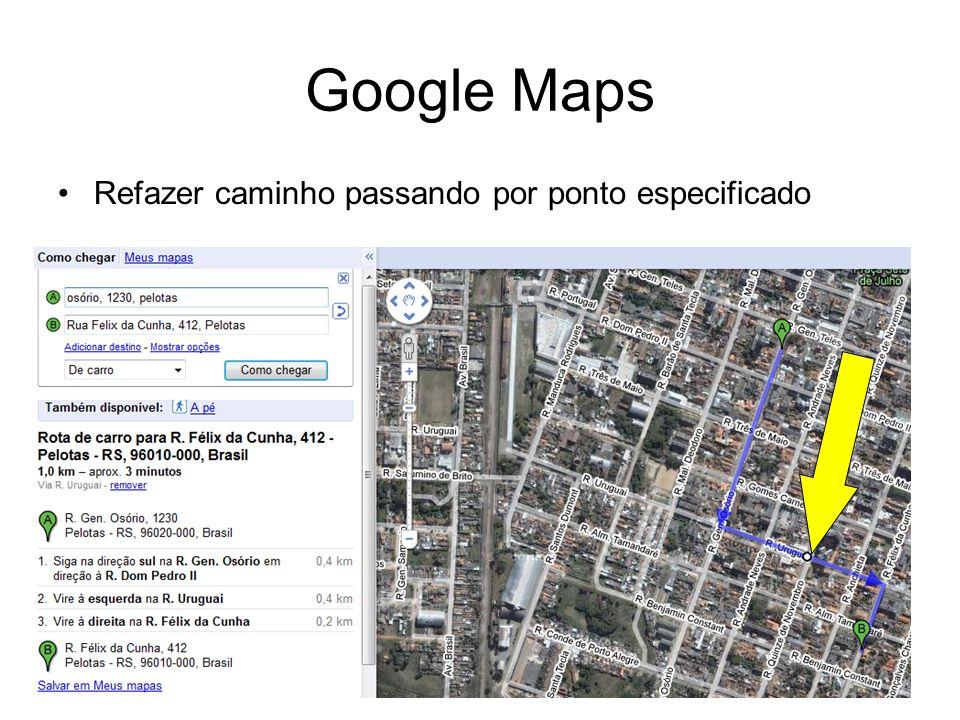 KM Varejo 2009 - SBGC-RS62 Google Maps Refazer caminho passando por ponto especificado