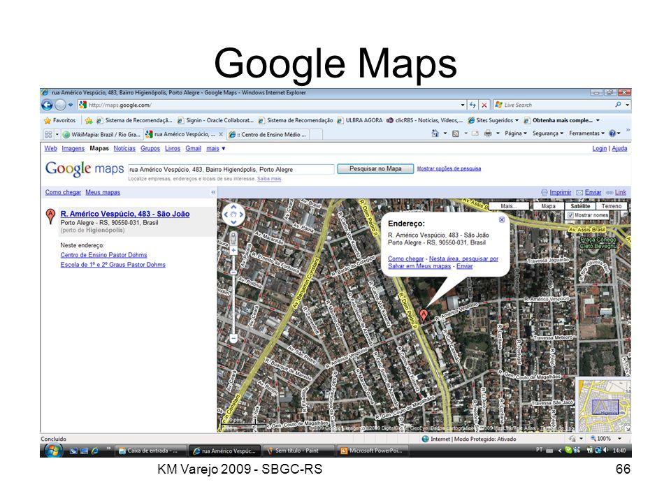 KM Varejo 2009 - SBGC-RS66 Google Maps