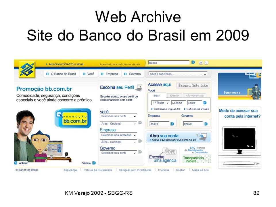 KM Varejo 2009 - SBGC-RS82 Web Archive Site do Banco do Brasil em 2009