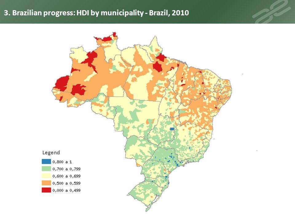 Legend 3. Brazilian progress: HDI by municipality - Brazil, 2010
