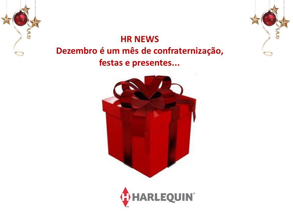 HR NEWS Dezembro é um mês de confraternização, festas e presentes...
