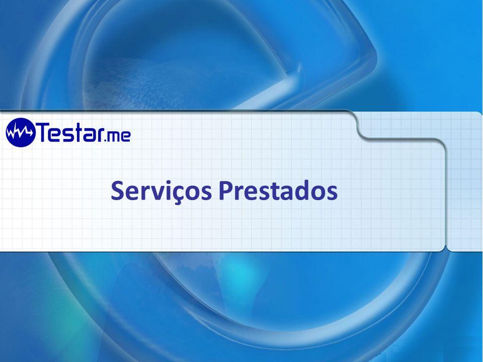 Serviços Teste funcional automatizado de aplicações Teste de performance (desempenho) Arquitetura de software Teste de invasão Monitoramento de sistemas na visão do usuário final