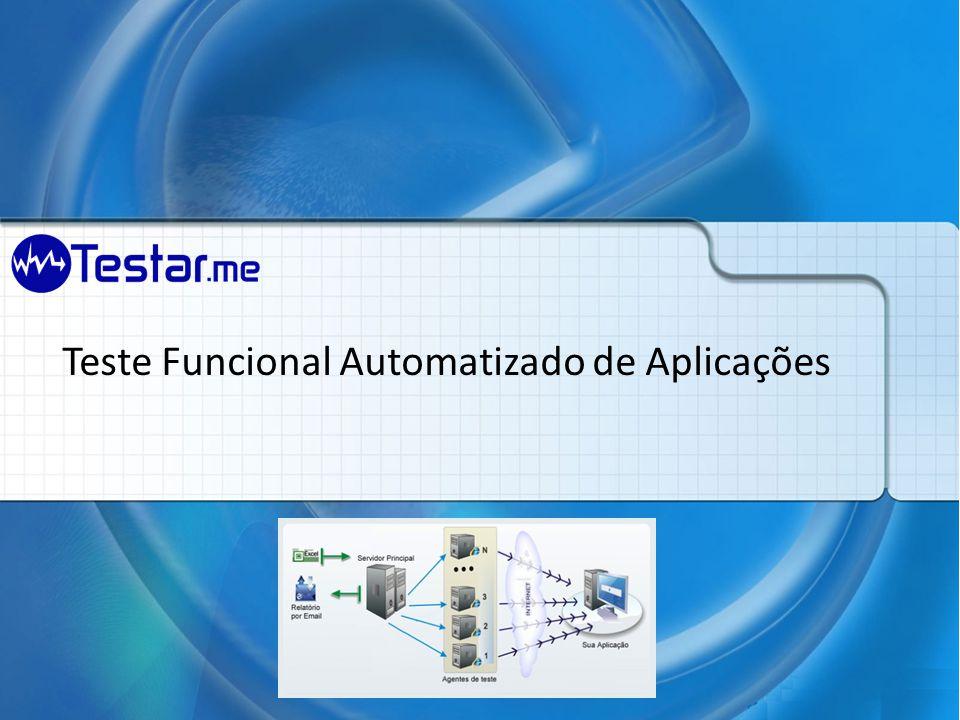 Teste Funcional Automatizado de Aplicações