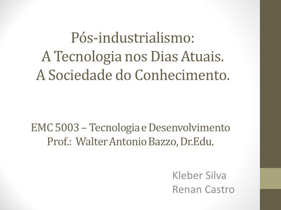 Conteúdo -Histórico -Pré-industrial -Industrial -Pós-industrial -Autores importantes -Efeitos -A Sociedade do Conhecimento -Tecnologias Atuais -Tendências na tecnologia -Desafios -Perguntas
