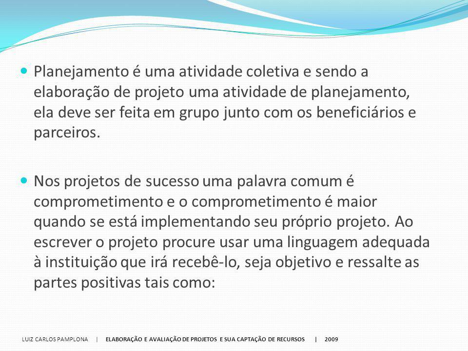 Leis de Incentivo e indicação: INSTITUIÇÃO: SEBRAE Nacional VALOR: R$ 12.000.000,00 DATA LIMITE PARA ENVIO DO PROJETO: 29 de agosto INFORMAÇÕES:http://www.sebrae.com.br/customizado/sebrae/institucion al/chamadas-de-projetos/inovacao-e-tecnologia/edital- incubadoras_0608_incremento-faturamento_v7_2.pdf http://www.sebrae.com.br/customizado/sebrae/institucion al/chamadas-de-projetos/inovacao-e-tecnologia/edital- incubadoras_0608_incremento-faturamento_v7_2.pdf NOME: Prêmio Varejo Sustentável Wal-Mart Brasil OBJETIVO: disseminar a discussão sobre como satisfazer as necessidades do consumidor sem comprometer os recursos para gerações futuras INSTITUIÇÃO: Wal-Mart Brasil VALOR: R$ 15.000,00 DATA LIMITE PARA ENVIO DO PROJETO: 19 de setembro INFORMAÇÕES: http://www.premiovarejosustentavel.com.br/ http://www.premiovarejosustentavel.com.br/ LUIZ CARLOS PAMPLONA   ELABORAÇÃO E AVALIAÇÃO DE PROJETOS E SUA CAPTAÇÃO DE RECURSOS   2009