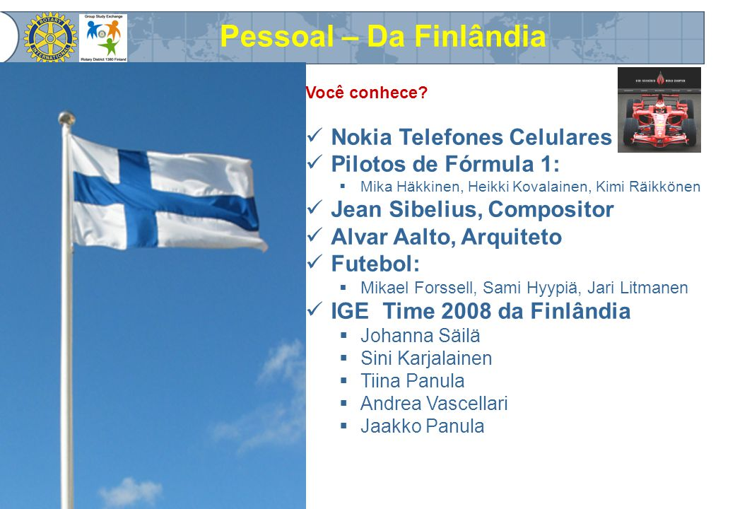 GSE Team – 2008 – D1380 - Finland Obrigado Thank You Kiitos