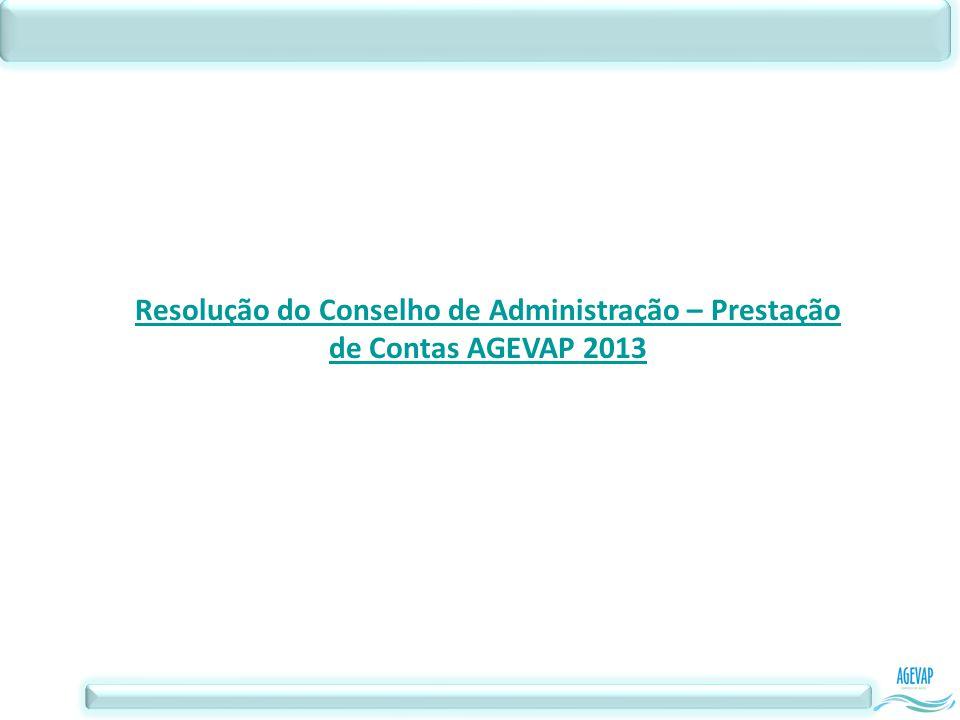 Resolução do Conselho de Administração – Prestação de Contas AGEVAP 2013