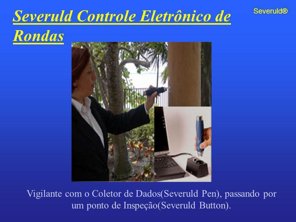 Severuld Controle Eletrônico de Rondas Vigilante com o Coletor de Dados(Severuld Pen), passando por um ponto de Inspeção(Severuld Button). Severuld®