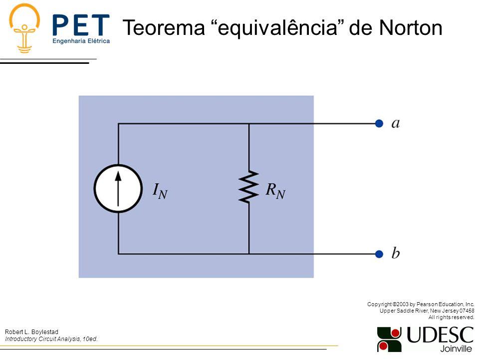 Teorema equivalência de Norton Robert L.Boylestad Introductory Circuit Analysis, 10ed.