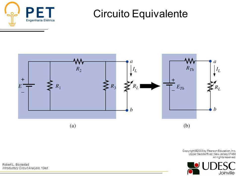 Circuito Equivalente Robert L.Boylestad Introductory Circuit Analysis, 10ed.
