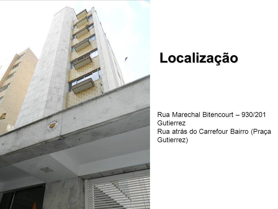 Localização Rua Marechal Bitencourt – 930/201 Gutierrez Rua atrás do Carrefour Bairro (Praça Gutierrez)