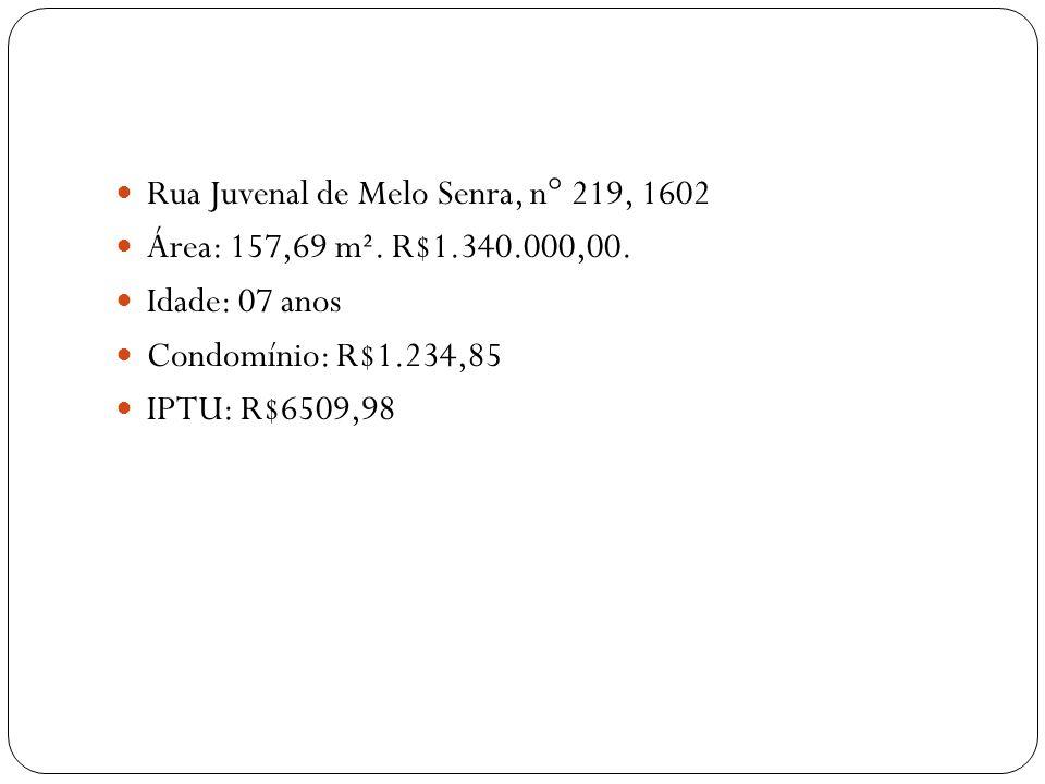 Rua Juvenal de Melo Senra, n° 219, 1602 Área: 157,69 m². R$1.340.000,00. Idade: 07 anos Condomínio: R$1.234,85 IPTU: R$6509,98