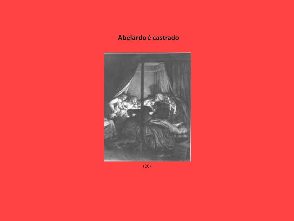 (26) Abelardo é castrado