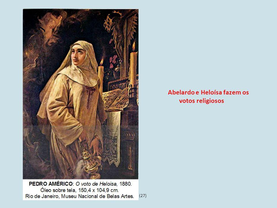 (27) Abelardo e Heloísa fazem os votos religiosos