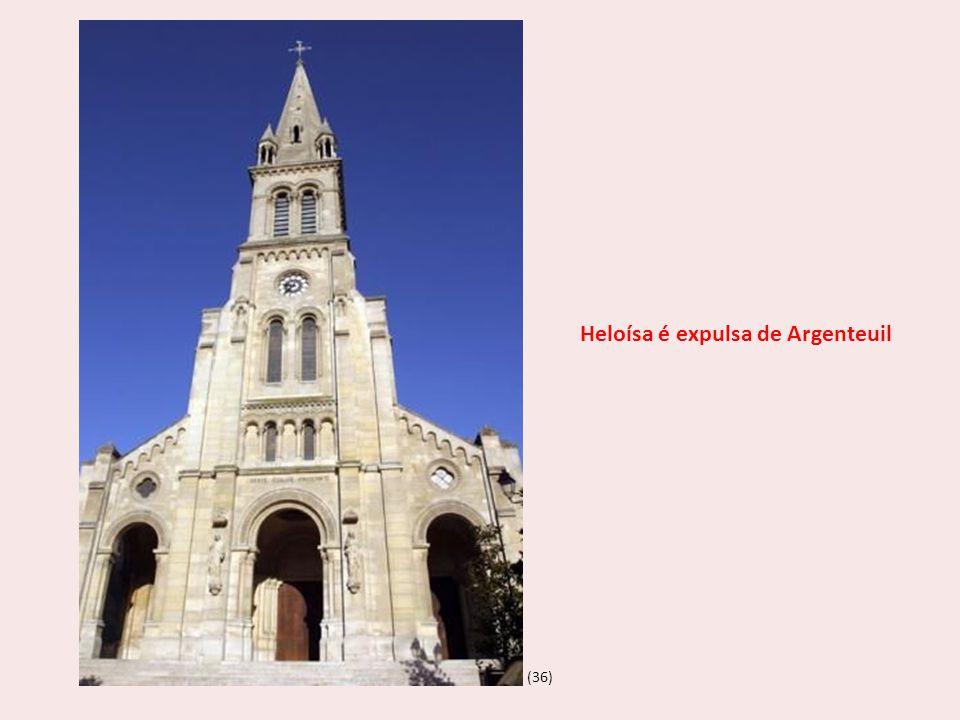 (36) Heloísa é expulsa de Argenteuil