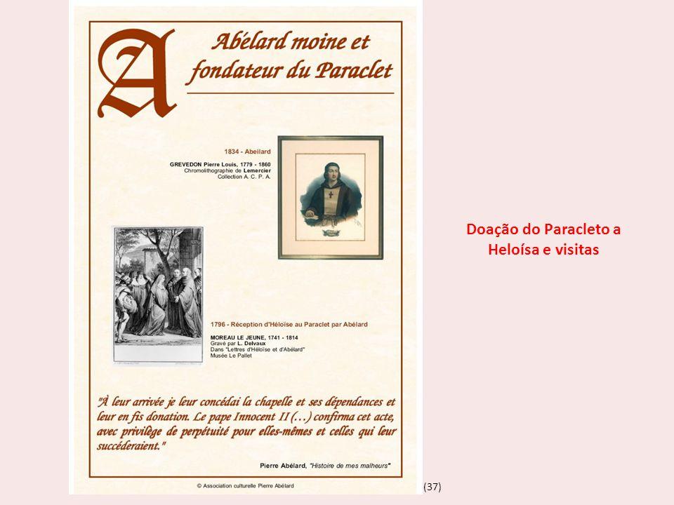 (37) Doação do Paracleto a Heloísa e visitas