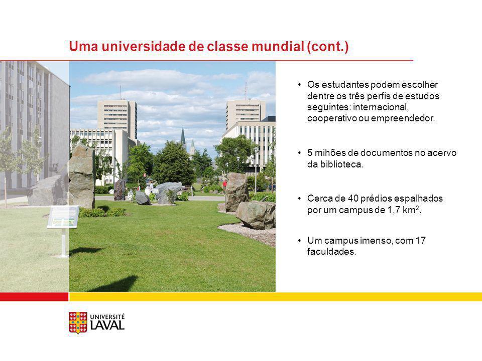Primeiro lugar entre as universidades canadenses que oferecem a possibilidade de realizar estudos no estrangeiro.