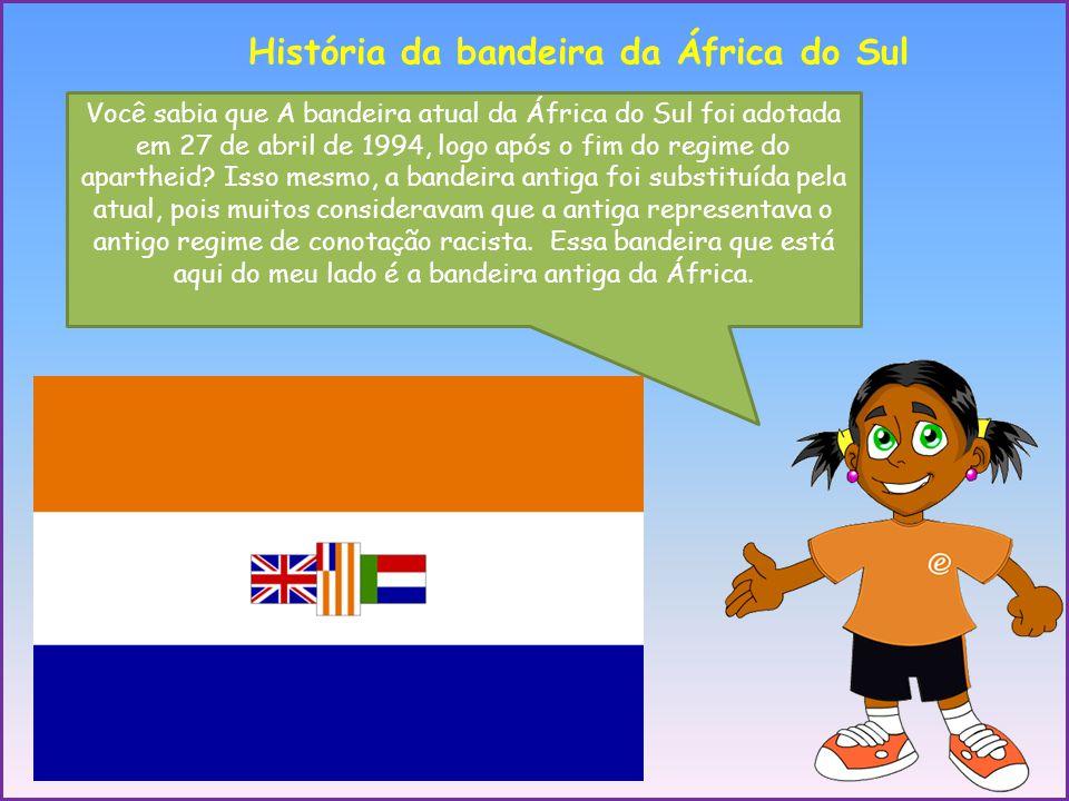 Você sabia que A bandeira atual da África do Sul foi adotada em 27 de abril de 1994, logo após o fim do regime do apartheid? Isso mesmo, a bandeira an