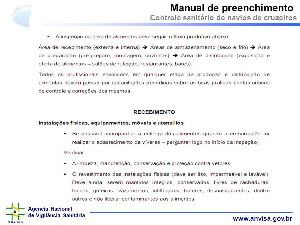 www.anvisa.gov.br Agência Nacional de Vigilância Sanitária Manual de preenchimento Controle sanitário de navios de cruzeiros