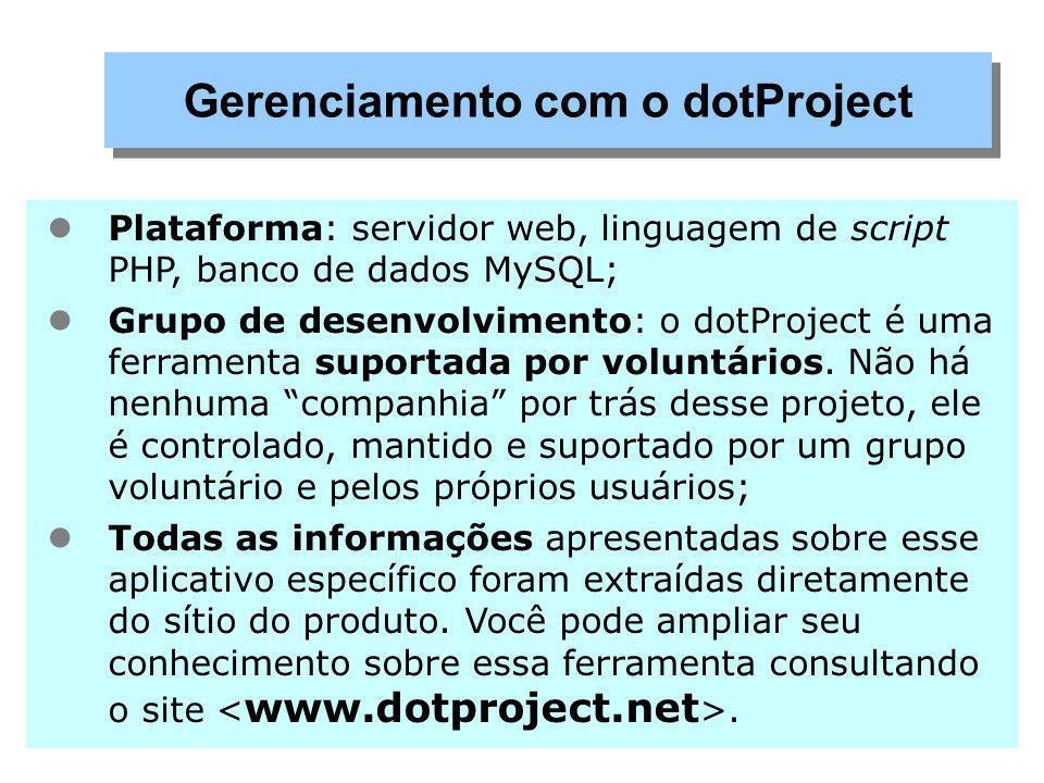 Funcionalidades: controle de projetos, atividades, tarefas; gráfico de Gantt; gerenciamento de usuários; help desk baseado em e-mail; gerenciamento de