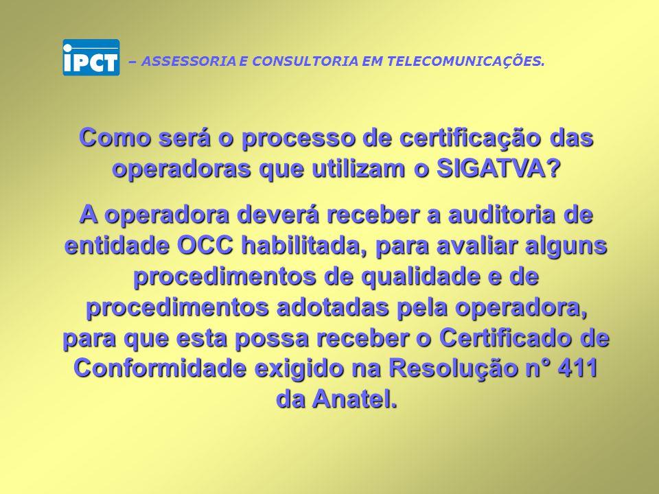 Como está o processo de certificação do SIGATVA junto a OCC.