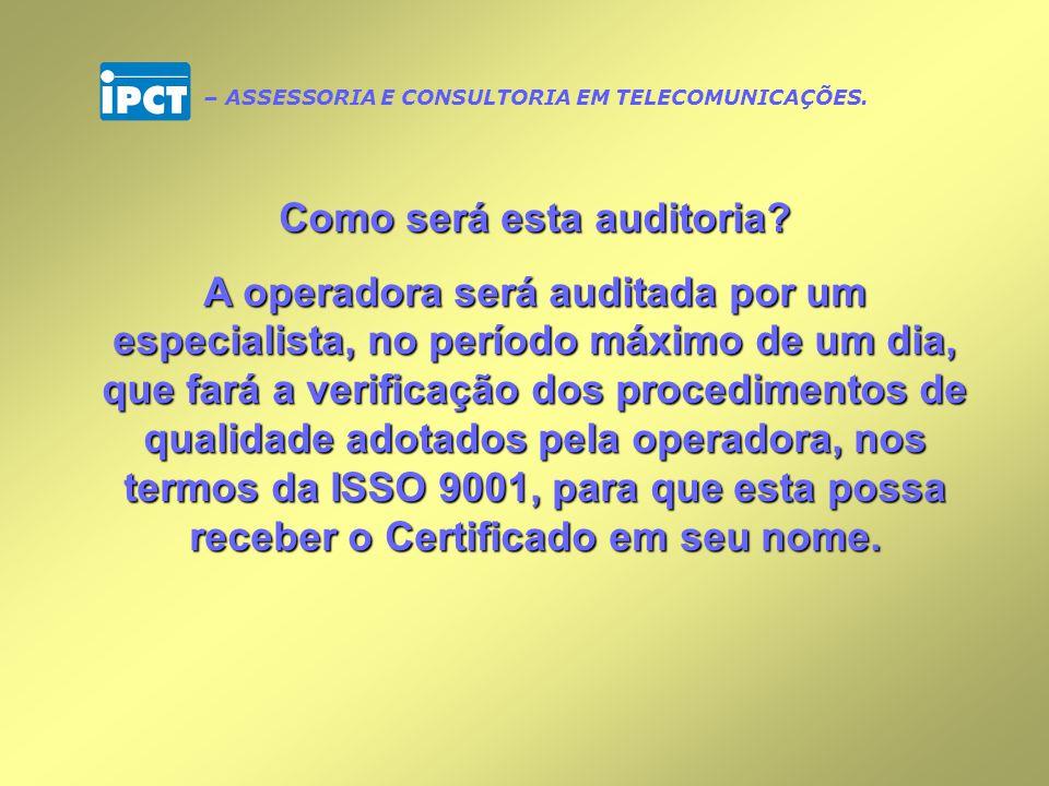 Como será o processo de certificação das operadoras que utilizam o SIGATVA.