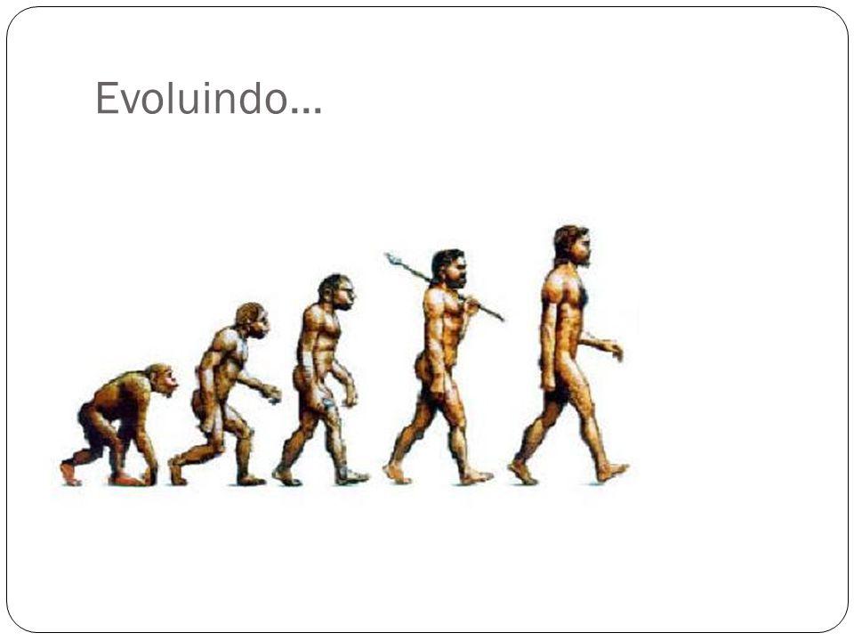 Evoluindo...