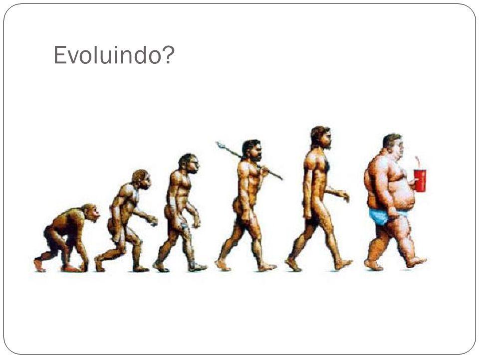 Evoluindo?