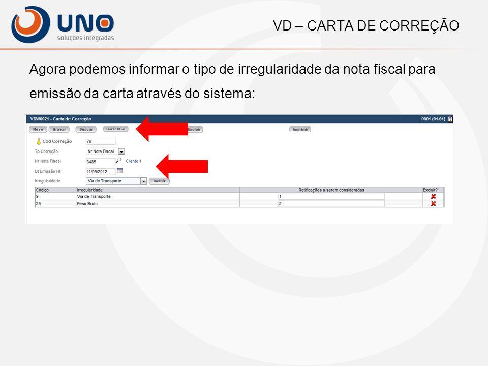 VD – IMPRESSÃO DA CARTA DE CORREÇÃO Layout de impressão da CC-e: Logo