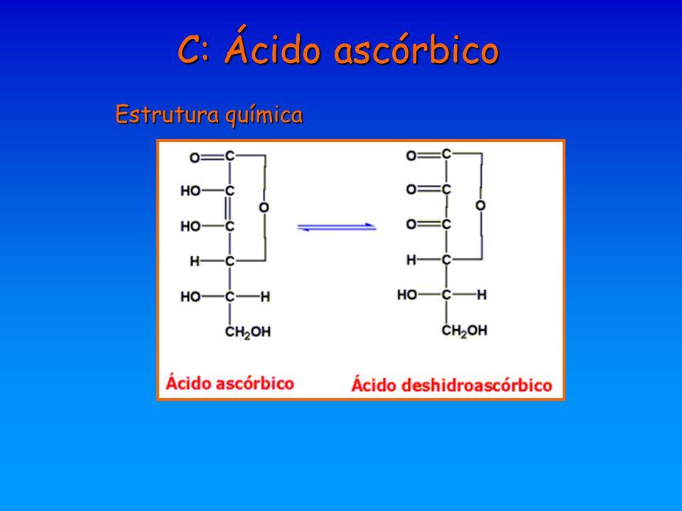 Estrutura química C: Ácido ascórbico