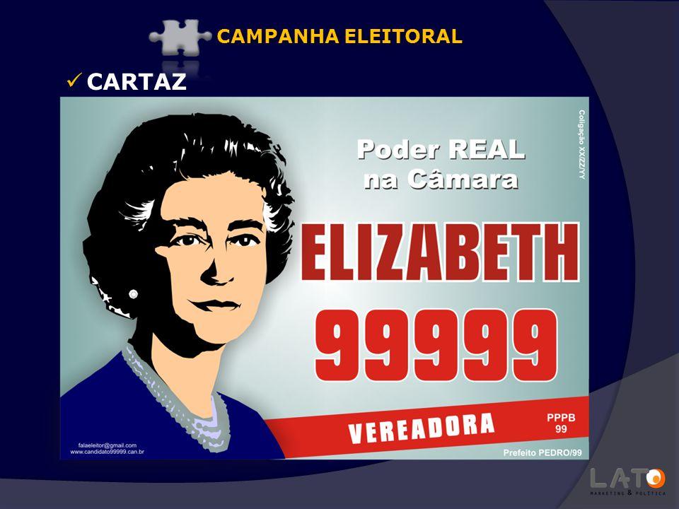 CARTAZ CAMPANHA ELEITORAL