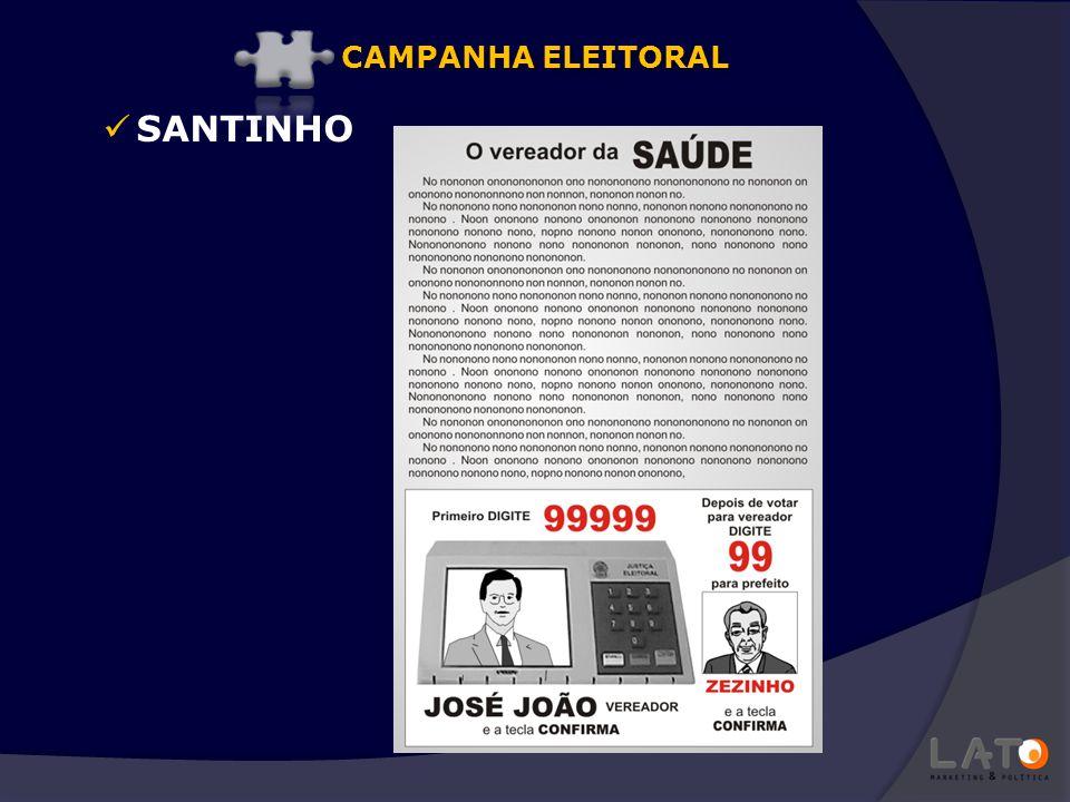 SANTINHO CAMPANHA ELEITORAL